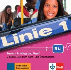 Kurs- und Übungsbuch B1.1, 2 Audio-CDs / Linie 1 - Dengler, Stefanie; Hoffmann, Ludwig; Kaufmann, Susan; Moritz, Ulrike; Rodi, Margret; Rohrmann, Lutz; Rusch, Paul; Sonntag, Ralf