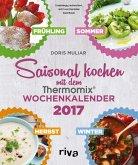 Saisonal kochen mit dem Thermomix 2017