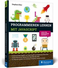 Programmieren lernen mit JavaScript - Elter, Stephan