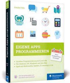 Eigene Apps programmieren, m. CD-ROM - Fehr, Hauke