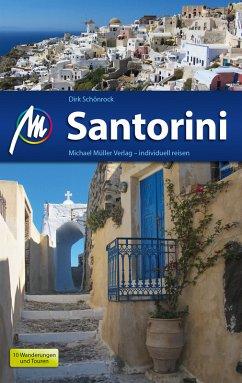 Santorini Reiseführer Michael Müller Verlag (eBook, ePUB) - Schönrock, Dirk