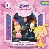 Fleißige Handwerker, Zauberer in Not, Torteneistanz, Das seltsame Päckchen / Zoés Zauberschrank Bd.8 (MP3-Download)