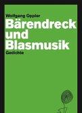 Bärendreck und Blasmusik (eBook, ePUB)