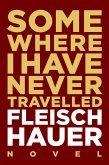 Somewhere I Have Never Travelled (eBook, ePUB)