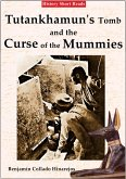 Tutankhamun's Tomb and the Curse of the Mummies (History Short Reads, #2) (eBook, ePUB)