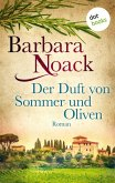 Der Duft von Sommer und Oliven (eBook, ePUB)