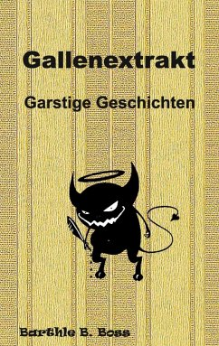 Gallenextrakt (eBook, ePUB) - Boss, Barthle B.