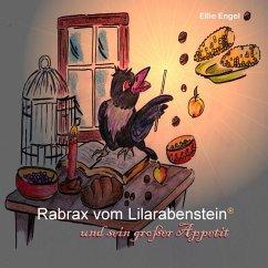 Rabrax vom Lilarabenstein und sein großer Appetit (eBook, ePUB)