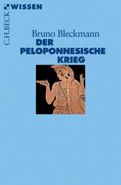 Der Peloponnesische Krieg (eBook, ePUB) - Bleckmann, Bruno