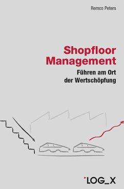 Shopfloor Management - Peters, Remco