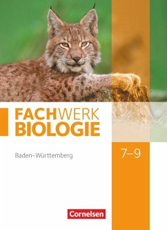 Fachwerk Biologie 7.-9. Schuljahr - Baden-Württemberg - Schülerbuch - Dörflinger, Ulrike; Hampl, Udo; Kunst, Isabelle; Marquarth, Andreas; Miehling, Andreas; Pohlmann, Anke