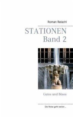 Stationen - Band 2 - Reischl, Roman