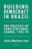 Building Democracy in Brazil (eBook, PDF)