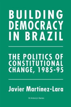 Building Democracy in Brazil (eBook, PDF) - Martínez-Lara, Javier