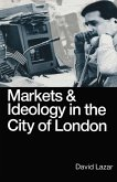 Markets and Ideology in the City of London (eBook, PDF)