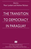 The Transition to Democracy in Paraguay (eBook, PDF)