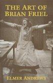 The Art of Brian Friel (eBook, PDF)