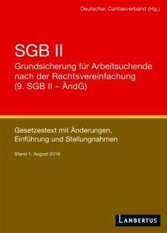 SGB II - Grundsicherung für Arbeitsuchende nach der Rechtsvereinfachung (9. SGB II - ÄndG)