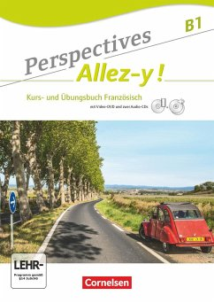Perspectives - Allez-y ! B1 - Kurs- und Übungsbuch mit Lösungsheft - Fischer, Martin B.; Raliarivony-Freytag, Fidisoa; Robein, Gabrielle; Runge, Annette