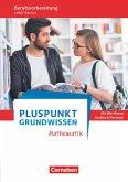 Pluspunkt - Grundwissen Mathematik - Allgemeine Ausgabe. Arbeitsbuch mit Einleger Wortlisten Arabisch/Persisch