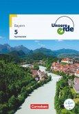Unsere Erde 5. Jahrgangsstufe - Gymnasium Bayern - Schülerbuch
