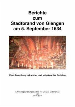 Berichte zum Giengener Stadtbrand 1634