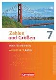 Zahlen und Größen 7. Schuljahr - Berlin und Brandenburg - Arbeitsheft Basis mit Online-Lösungen