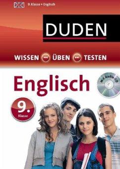 Duden Wissen - Üben - Testen: Englisch 9. Klasse, m. Audio-CD (Mängelexemplar)