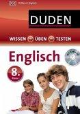 Duden Wissen - Üben - Testen: Englisch 8. Klasse, m. CD-ROM (Mängelexemplar)