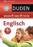 Duden Wissen - Üben - Testen, Englisch 5. Klasse, m. Audio-CD (Mängelexemplar)
