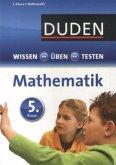 Duden Wissen - Üben - Testen, Mathematik 5. Klasse (Mängelexemplar)