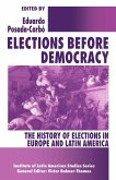 Elections before Democracy: The History of Elections in Europe and Latin America (eBook, PDF)