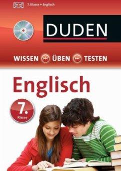 Duden Wissen - Üben - Testen: Englisch 7. Klasse, m. Audio-CD (Mängelexemplar)