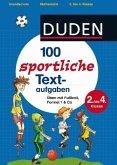 Duden 100 sportliche Textaufgaben (Mängelexemplar)