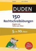 Duden 150 Rechtschreibübungen 5. bis 10. Klasse (Mängelexemplar)
