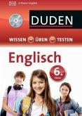 Duden Wissen - Üben - Testen, Englisch 6. Klasse, m. Audio-CD (Mängelexemplar)
