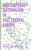 Contemporary Nationalism in East Central Europe (eBook, PDF)