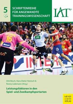 Leistungsfaktoren in den Spiel- und Zweikampfsportarten (eBook, PDF) - Büsch, Dirk; Heinisch, Hans-Dieter; Lüdemann, Ronny