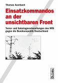 Einsatzkommandos an der unsichtbaren Front (eBook, ePUB)