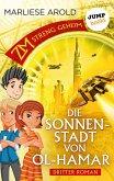 Die Sonnenstadt von Ol-Hamar / ZM - streng geheim Bd.3 (eBook, ePUB)