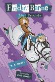 Big Trouble: A Friday Barnes Mystery (eBook, ePUB)