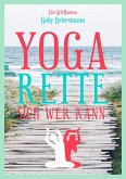 Yoga rette sich wer kann (Sommer-Edition) (eBook, ePUB)
