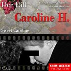 True Crime - Sweet Caroline (Der Fall Caroline H.) (MP3-Download)