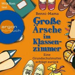 Große Ärsche im Klassenzimmer (MP3-Download) - Benni-Mama