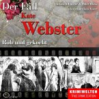 True Crime - Roh und gekocht (Der Fall Kate Webster) (MP3-Download)