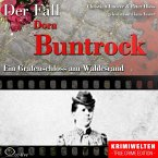 True Crime - Ein Grafenschloss am Waldesrand (Der Fall Dora Buntrock) (MP3-Download)