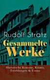 Gesammelte Werke: Historische Romane, Krimis, Erzählungen & Essays (eBook, ePUB)