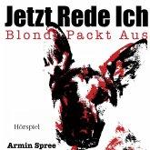 Jetzt Rede Ich - Blondi Packt Aus (MP3-Download)