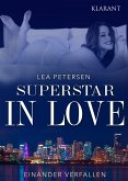 Superstar in Love. Einander verfallen - Erotischer Roman (eBook, ePUB)