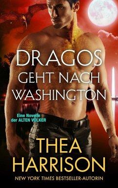 Dragos geht nach Washington - Harrison, Thea